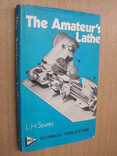 9780853441434: Amateur's Lathe ([Model and Allied Publications technical publication])
