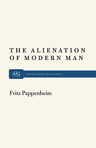 Alienation Modern Man: Pappenheim, Fritz