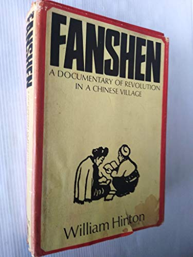 9780853450467: Fanshen: A Documentary of Revolution in a Chinese Village