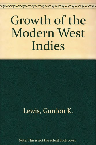 9780853450658: Growth of the Modern West Indies