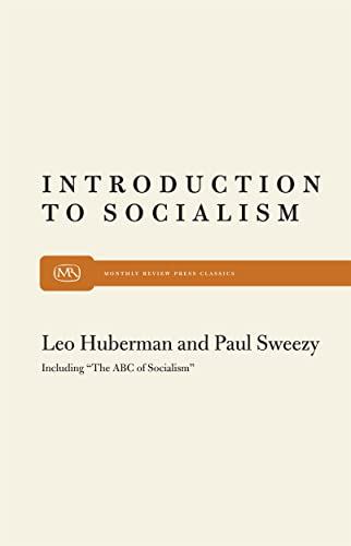 Introduction to Socialism: Leo Huberman; Paul