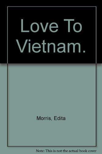 9780853450696: Love to Vietnam: A Novel