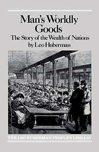 9780853450702: Man's Worldly Goods: The Story of the Wealth of Nations.