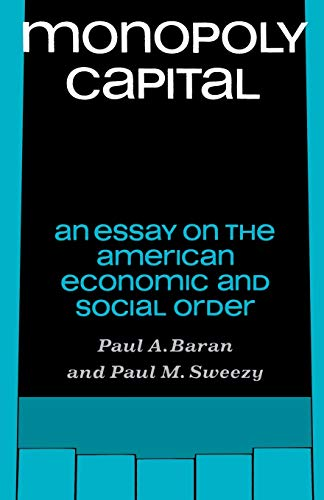 9780853450733: Monopoly Capital: An Essay on the American Economic and Social Order