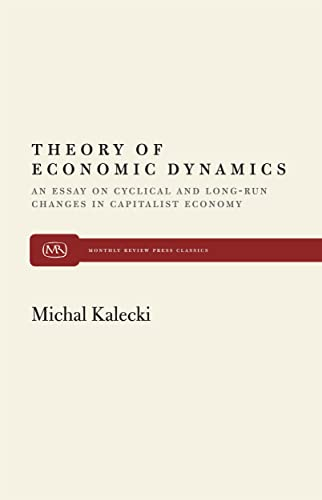 9780853450818: Theory of Economic Dynamics (Monthly Review Press Classics)
