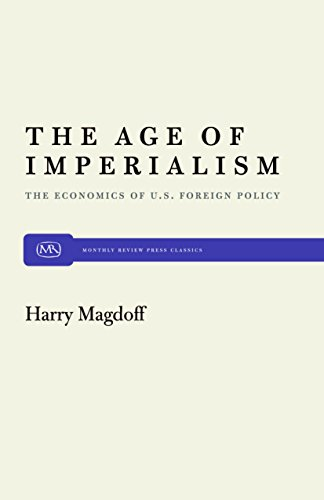 9780853450825: Age of Imperialism: Economics of United States Foreign Policy
