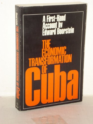 The Economic Transformation of Cuba