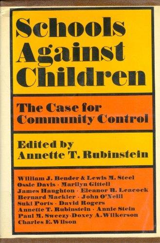 9780853451235: Schools Against Children: The Case for Community Control