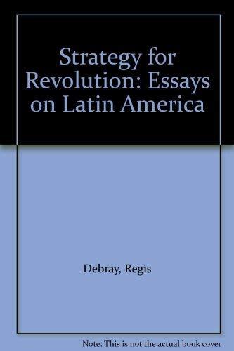 9780853451273: STRATEGY FOR REVOLUTION: ESSAYS ON LATIN AMERICA.