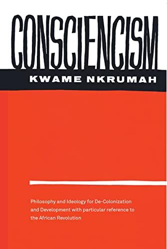 9780853451365: Consciencism: Philosophy and Ideology for De-Colonization