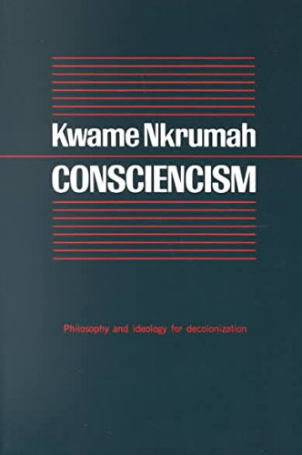 9780853451389: Consciencism; Philosophy and Ideology for de-Colonization