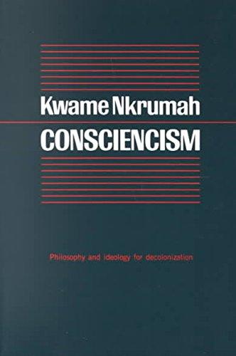 9780853451389: Consciencism; Philosophy and Ideology for de-Colonization