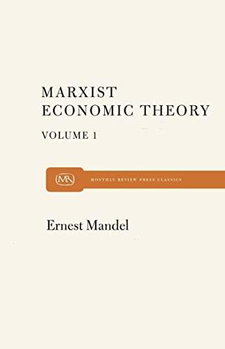 Marx Economic Theory Volume 1: Mandel, Ernest