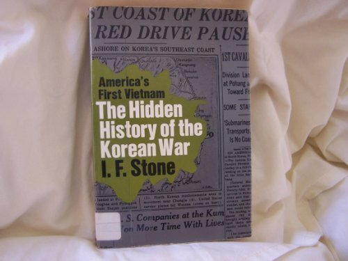 Hidden History of the Korean War (0853451613) by I. F. Stone