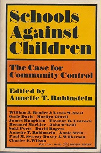 9780853451624: Schools Against Children: The Case for Community Control