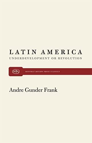 9780853451655: Latin America: Underdevelopment or Revolution
