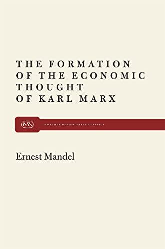Formation of Econ Thought of Karl Marx: Ernest Mandel