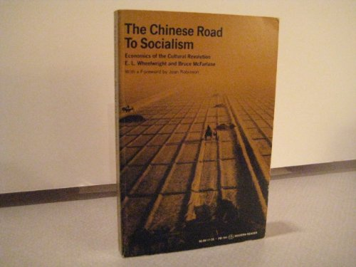9780853451945: Chinese Road to Socialism: Economics of the Cultural Revolution