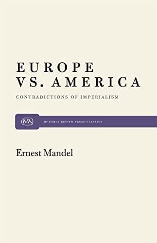 9780853452218: Europe vs. America