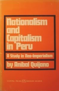 9780853452461: Nationalism and Capitalism in Peru: A Study in Neo-imperialism