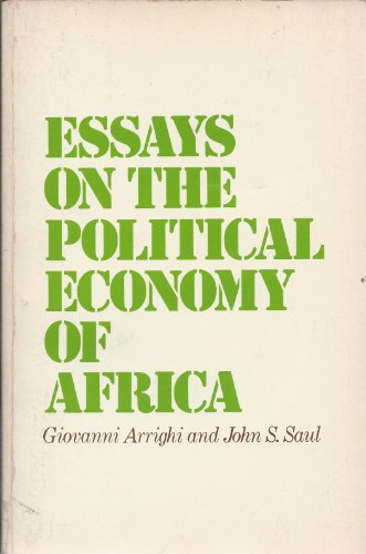 9780853452508: Essays on the Political Economy of Africa