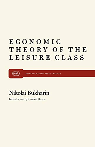 9780853452614: The Economic Theory of the Leisure Class (Modern reader, PB-261)