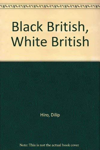 9780853452706: Black British, White British