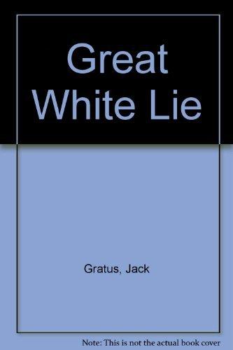 9780853452881: Great White Lie