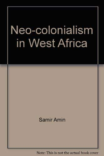 9780853453383: Neo-Colonialism in West Africa