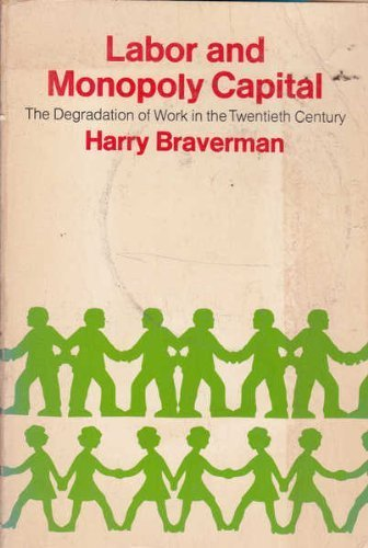 9780853453406: Labor and Monopoly Capital: The Degradation of Work in the Twentieth Century