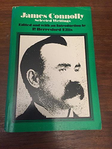 9780853453529: James Connolly: Selected Writings