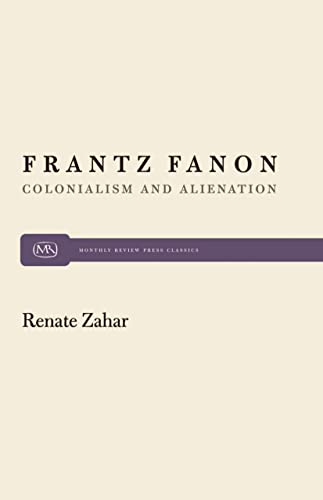9780853453741: Frantz Fanon: Colonialism and Alienation (Monthly Review Press Classic Titles)