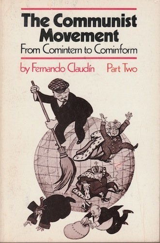 9780853454021: Communist Movement: From Comintern to Cominform