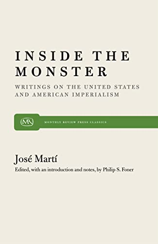 Inside the Monster: Writings on the United: Marti, Jose /