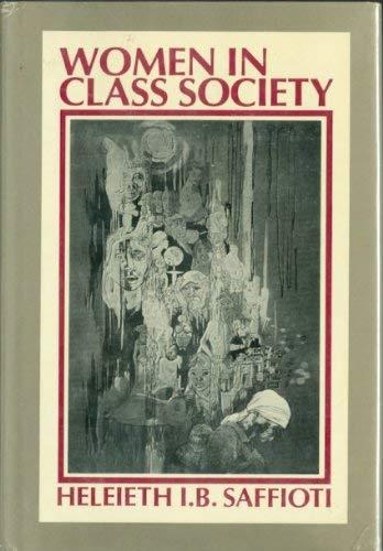 9780853454151: Women in Class Society