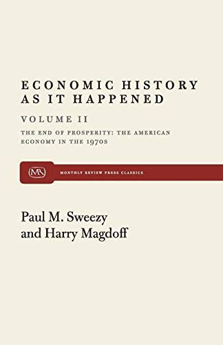 9780853454229: End of Prosperity: American Economy in the 1970's