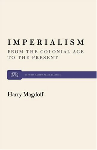 9780853454267: Imperialism: From the Colonial Age to the Present