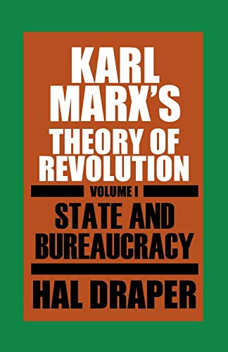9780853454618: Karl Marx's Theory of Revolution, Vol. 1: State and Bureaucracy