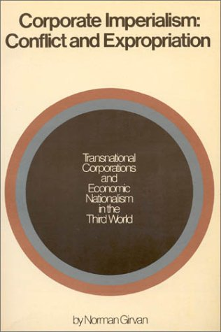 9780853454724: Corporate Imperialism: Conflict and Expropriation