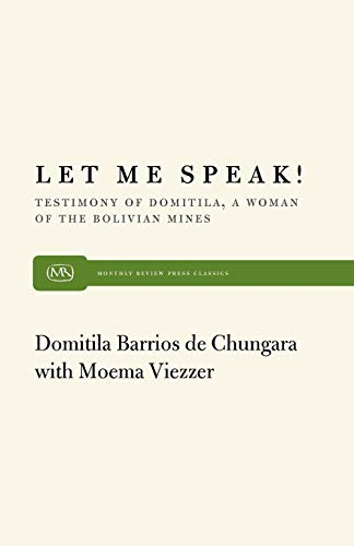 9780853454854: Let Me Speak! Testimony of Domitila, a Woman of the Bolivian Mines