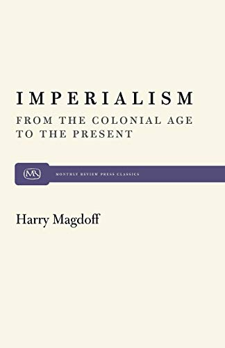 9780853454984: Imperialism: From the Colonial Age to the Present (Monthly Review Press Classic Titles)