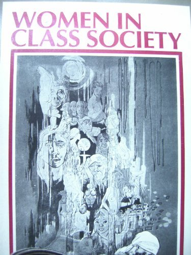 9780853455301: Women in Class Society