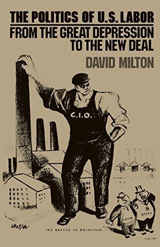 Politics of US Labor: Milton, David
