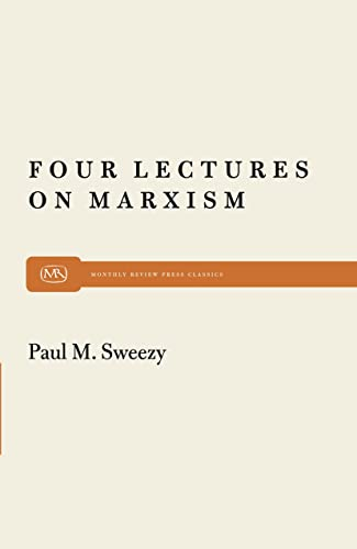 9780853455844: Four Lectures on Marxism (Monthly Review Press Classic Titles)