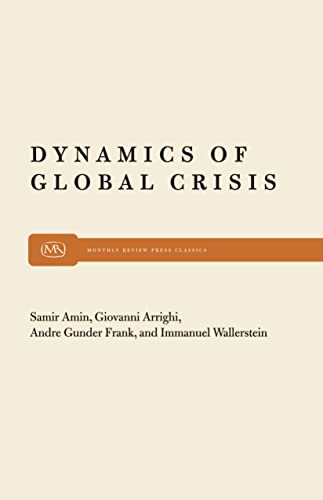 Dynamics of Global Crisis: Giovanni Arrighi; Immanuel