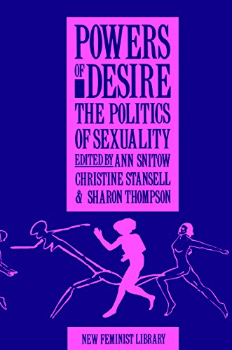 Powers of Desire (New Feminist Library): Snitow, Ann; Stansell, Christine; Thompson, Sharon
