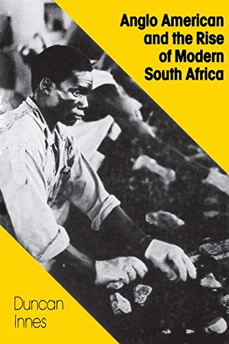 9780853456292: Anglo American and the Rise of Modern South Africa