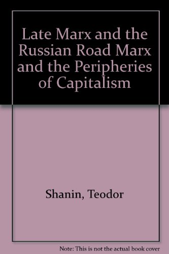 9780853456469: Late Marx and the Russian Road Marx and the Peripheries of Capitalism