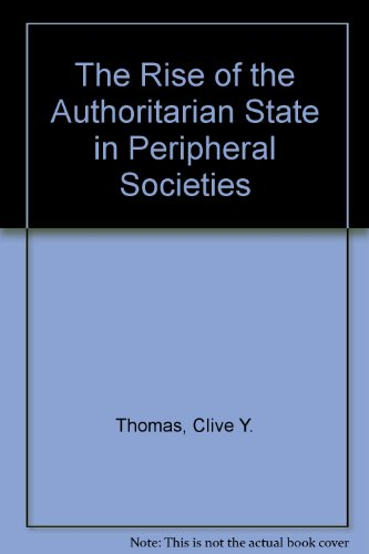 9780853456575: The Rise of the Authoritarian State in Peripheral Societies