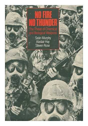 9780853456612: No Fire, No Thunder: The Threat of Chemical and Biological Weapons